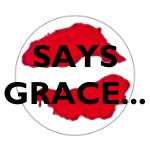 Says Grace...